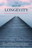The Age of Longevity: Re-Imagining...