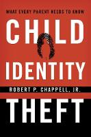 Child Identity Theft: What Every...