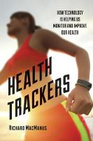 Health Trackers: How Technology is...