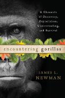 Encountering Gorillas: A Chronicle of...