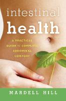 Intestinal Health: A Practical Guide...