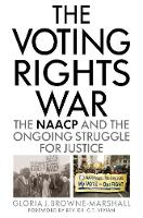 The Voting Rights War: The NAACP and...