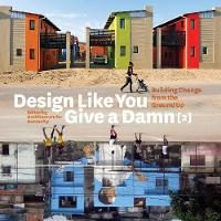 Design Like You Give a Damn 2:...