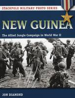 New Guinea: The Allied Jungle ...