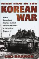 High Tide in the Korean War: How an...