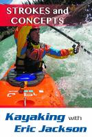 Kayaking with Eric Jackson: Strokes...
