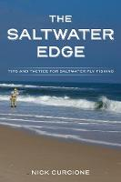 The Saltwater Edge: Tips and Tactics...