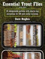 Essential Trout Flies: 50...