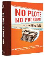 No Plot? No Problem!: Novel Writing Kit