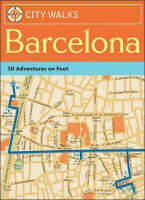 City Walks: Barcelona: 50 Adventures...