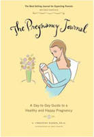 The Pregnancy Journal: A Day-To-Day...