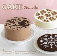 Cake Stencils: Recipes and How-To...