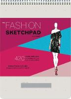Fashion Sketchpad: 400 Figure...