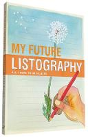My Future Listography: All I Hope to...