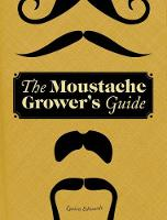 Moustache Grower's Guide