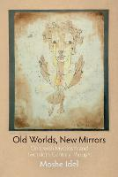 Old Worlds, New Mirrors: On Jewish...