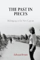 The Past in Pieces: Belonging in the...