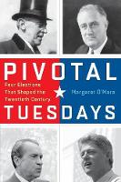 Pivotal Tuesdays: Four Elections That...