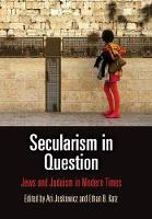 Secularism in Question: Jews and...