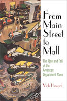 From Main Street to Mall: The Rise ...