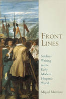 Front Lines: Soldiers' Writing in the...