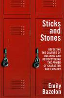 Sticks and Stones: The Problem of...