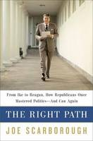 The Right Path: From Ike to Reagan,...