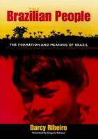 The Brazilian People: The Formation...