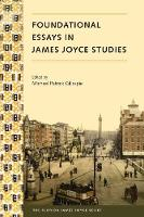 Foundational Essays in James Joyce...