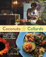 Coconuts and Collards: Recipes and...