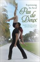 Experiencing the Art of Pas de Deux