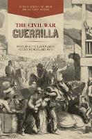 The Civil War Guerrilla: Unfolding ...