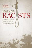 Raising Racists: The Socialization of...