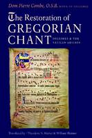 The Restoration of Gregorian Chant:...