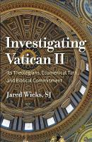 Investigating Vatican II: Its...