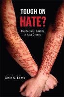 Tough on Hate?: The Cultural Politics...