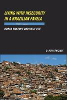Living with Insecurity in a Brazilian...