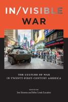 In/visible War: The Culture of War in...