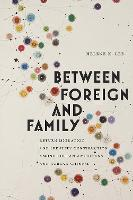 Between Foreign and Family: Return...