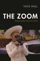 The Zoom: Drama at the Touch of a Lever