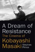 A Dream of Resistance: The Cinema of...