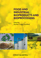 Food and Industrial Bioproducts and...