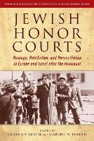Jewish Honor Courts: Revenge,...