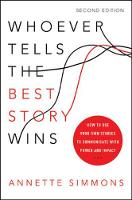 Whoever Tells the Best Story Wins: ...
