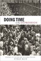 Doing Time in the Depression: ...