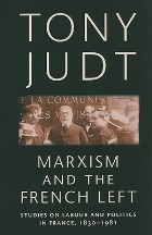 Marxism and the French Left: Studies...