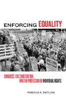 Enforcing Equality: Congress, the...