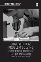 Craftwork as Problem Solving:...