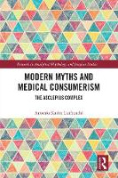Modern Myths and Medical Consumerism:...