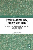 Ecclesiastical Law, Clergy and Laity:...